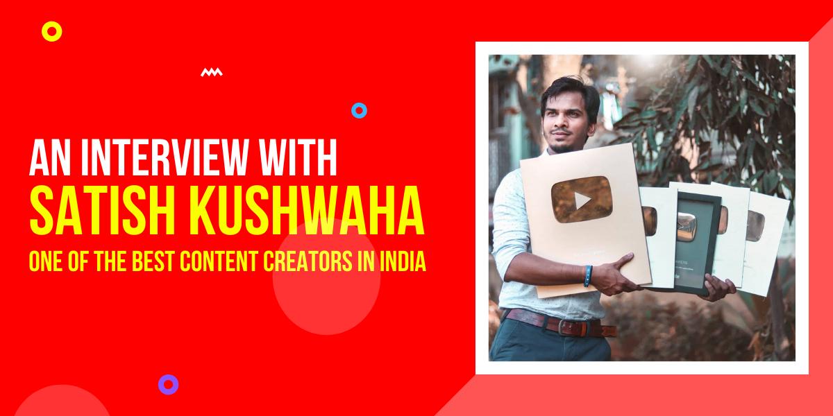 interview satish kushwaha